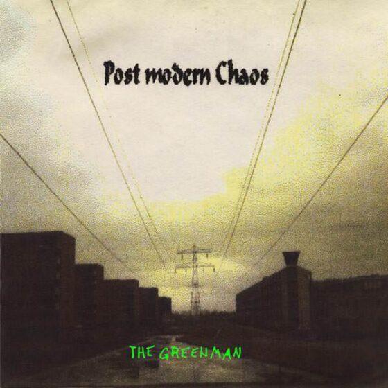 The Greenman - Post modern Chaos albumhoes